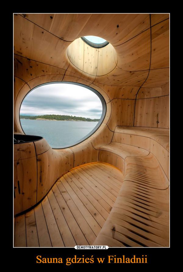 Sauna gdzieś w Finladnii –