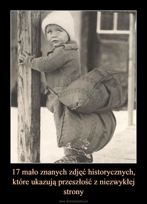 17 mało znanych zdjęć historycznych, które ukazują przeszłość z niezwykłej strony