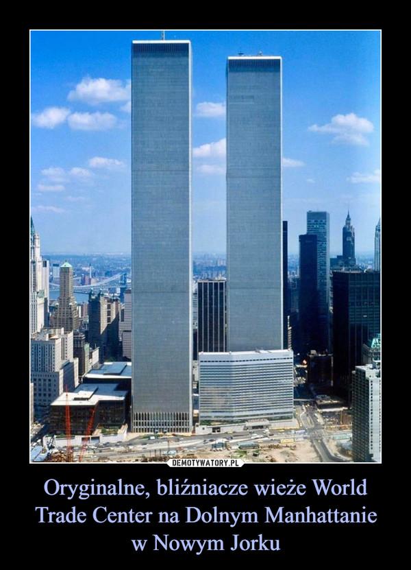 Oryginalne, bliźniacze wieże World Trade Center na Dolnym Manhattaniew Nowym Jorku –