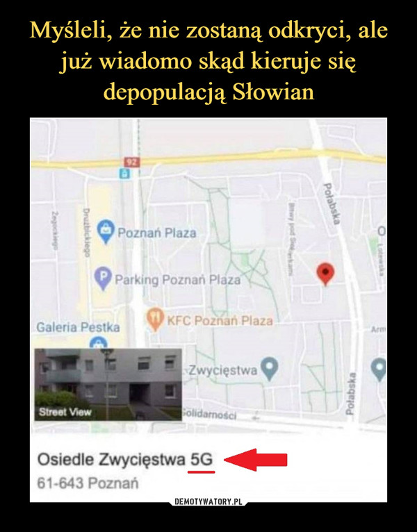 –  Osiedle Zwycięstwa 5G61-643 Poznań
