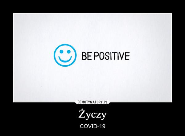 Życzy – COVID-19