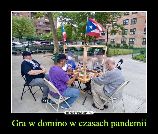 Gra w domino w czasach pandemii –