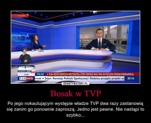 Bosak w TVP