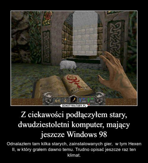 Z ciekawości podłączyłem stary, dwudziestoletni komputer, mający jeszcze Windows 98
