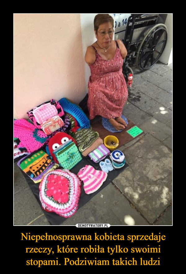 Niepełnosprawna kobieta sprzedaje rzeczy, które robiła tylko swoimi stopami. Podziwiam takich ludzi –