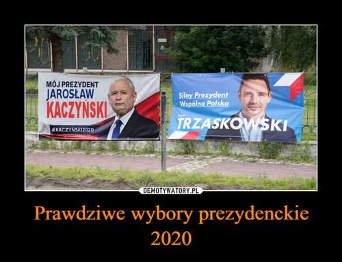 Prawdziwe wybory prezydenckie 2020