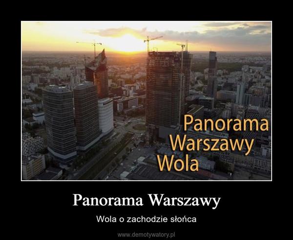 Panorama Warszawy – Wola o zachodzie słońca
