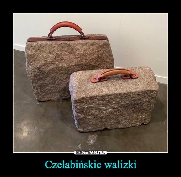 Czelabińskie walizki –