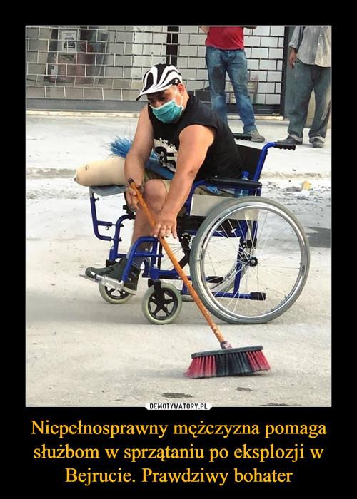 Niepełnosprawny mężczyzna pomaga służbom w sprzątaniu po eksplozji w Bejrucie. Prawdziwy bohater