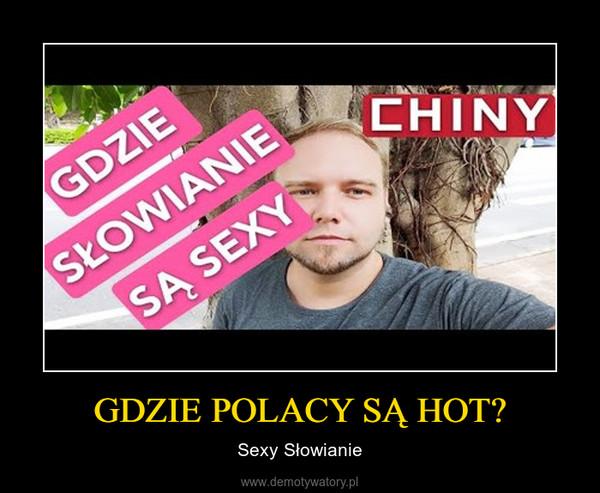 GDZIE POLACY SĄ HOT? – Sexy Słowianie