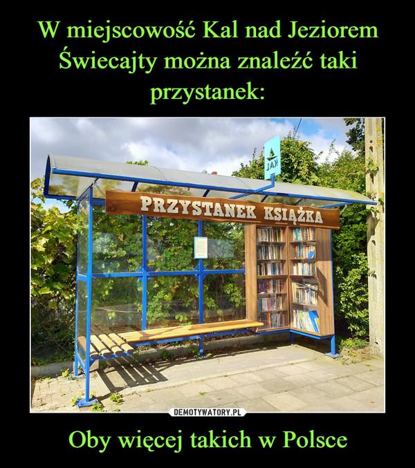 Oby więcej takich w Polsce –  PRZYSTANEK KSIĄŻKA