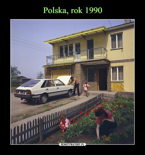 Polska, rok 1990