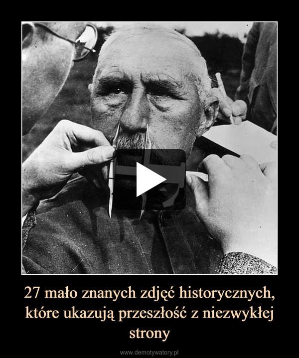 27 mało znanych zdjęć historycznych, które ukazują przeszłość z niezwykłej strony –