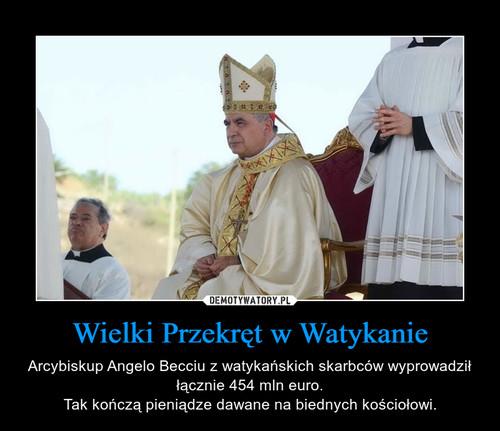 Wielki Przekręt w Watykanie