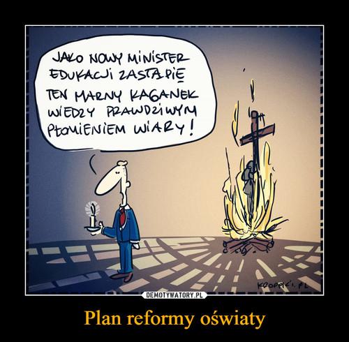 Plan reformy oświaty