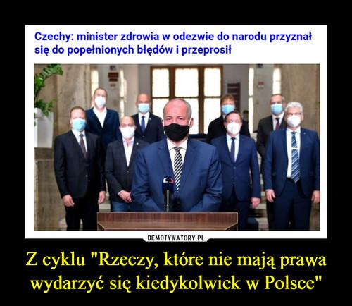 """Z cyklu """"Rzeczy, które nie mają prawa wydarzyć się kiedykolwiek w Polsce"""""""