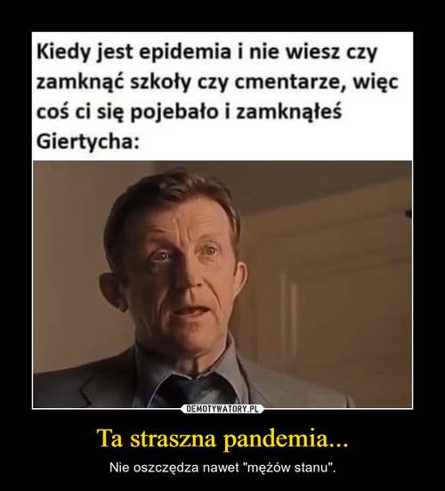 Ta straszna pandemia...