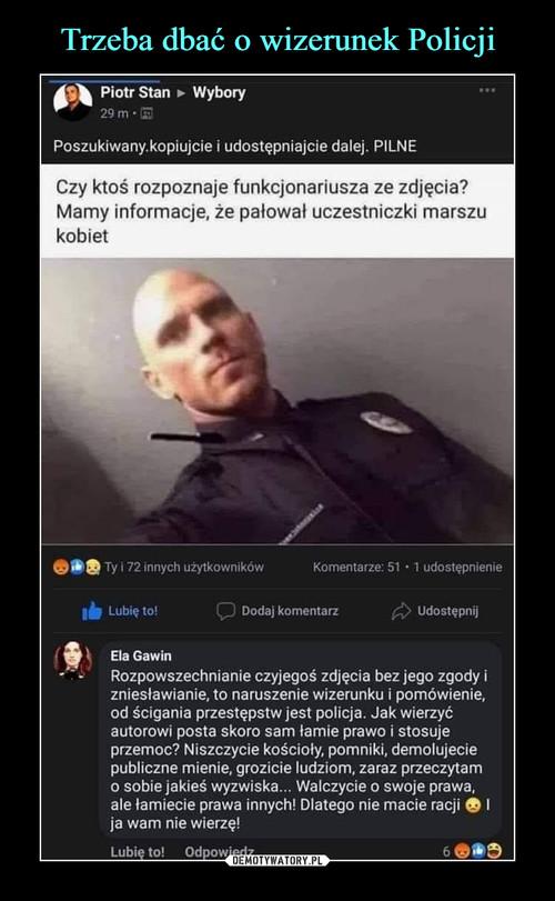 Trzeba dbać o wizerunek Policji