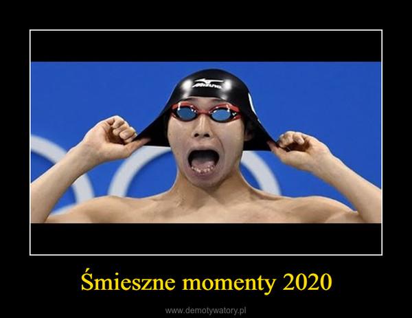 Śmieszne momenty 2020 –