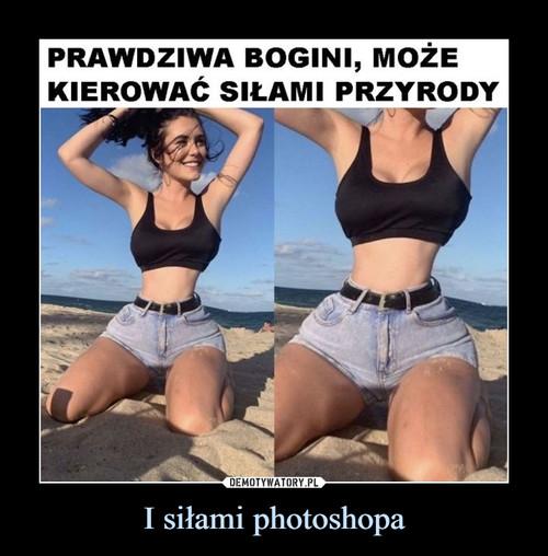 I siłami photoshopa