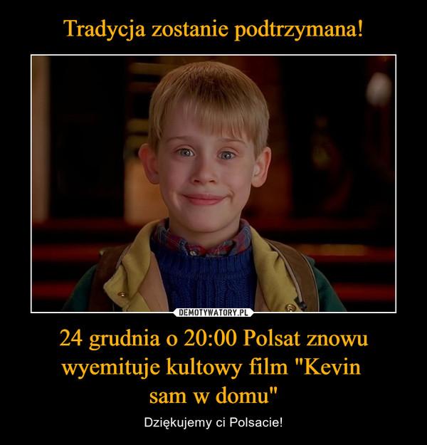 """24 grudnia o 20:00 Polsat znowu wyemituje kultowy film """"Kevin sam w domu"""" – Dziękujemy ci Polsacie!"""