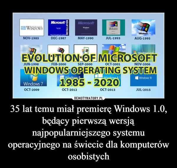 35 lat temu miał premierę Windows 1.0, będący pierwszą wersją najpopularniejszego systemu operacyjnego na świecie dla komputerów osobistych –