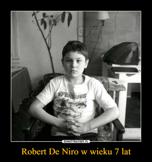 Robert De Niro w wieku 7 lat