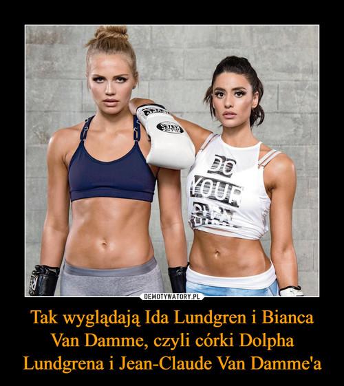 Tak wyglądają Ida Lundgren i Bianca Van Damme, czyli córki Dolpha Lundgrena i Jean-Claude Van Damme'a