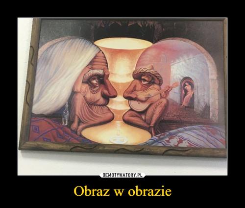 Obraz w obrazie