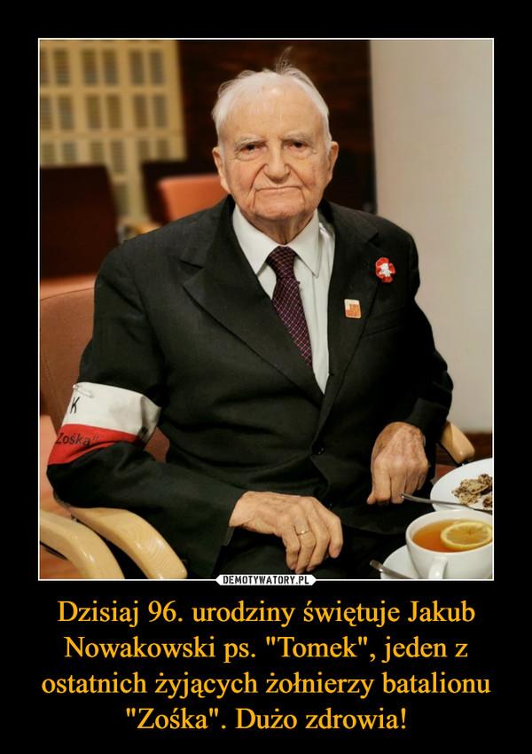 """Dzisiaj 96. urodziny świętuje Jakub Nowakowski ps. """"Tomek"""", jeden z ostatnich żyjących żołnierzy batalionu """"Zośka"""". Dużo zdrowia! –"""