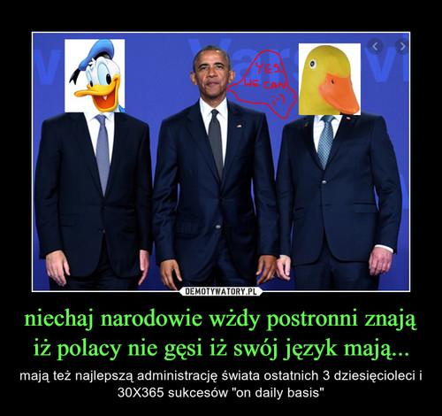 niechaj narodowie wżdy postronni znają iż polacy nie gęsi iż swój język mają...