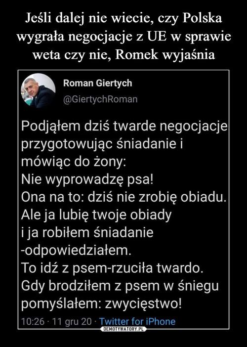 Jeśli dalej nie wiecie, czy Polska wygrała negocjacje z UE w sprawie weta czy nie, Romek wyjaśnia