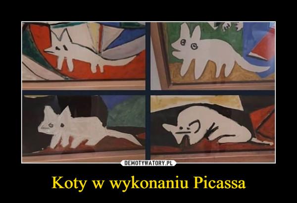 Koty w wykonaniu Picassa –