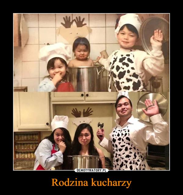 Rodzina kucharzy –