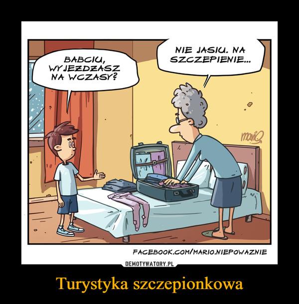 Turystyka szczepionkowa –
