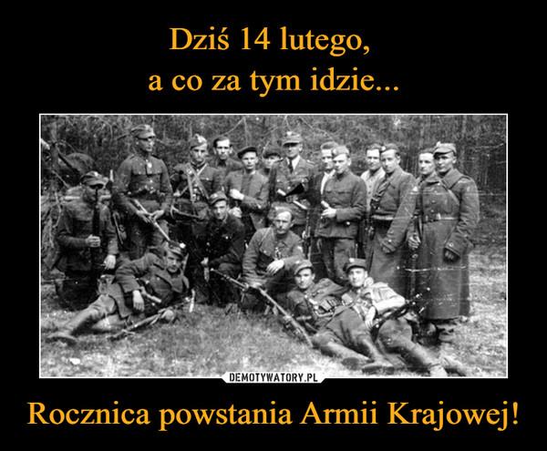 Rocznica powstania Armii Krajowej! –