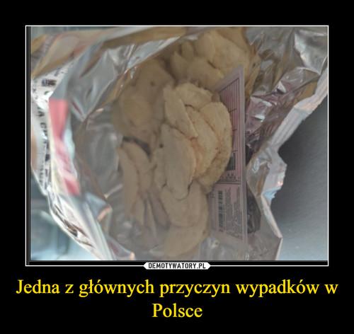 Jedna z głównych przyczyn wypadków w Polsce