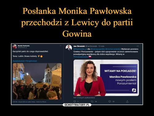 Posłanka Monika Pawłowska przechodzi z Lewicy do partii Gowina