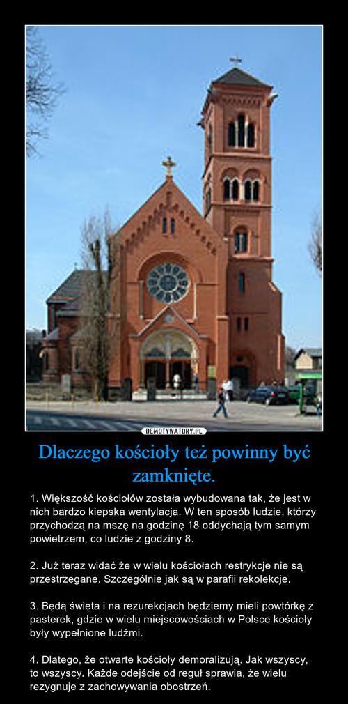 Dlaczego kościoły też powinny być zamknięte.