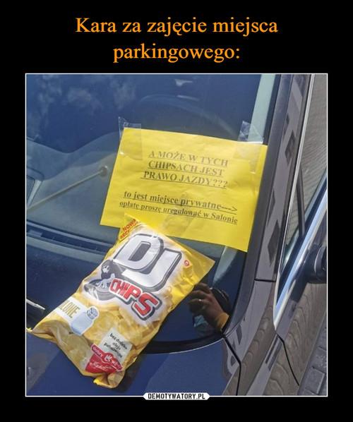 Kara za zajęcie miejsca parkingowego: