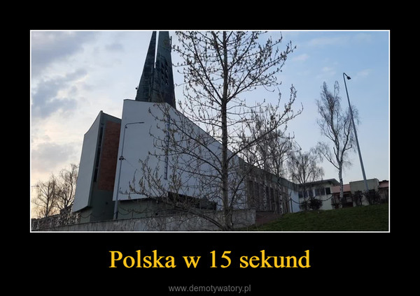 Polska w 15 sekund –