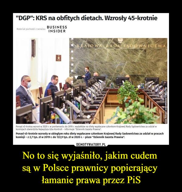 """No to się wyjaśniło, jakim cudem są w Polsce prawnicy popierający łamanie prawa przez PiS –  """"DGP"""": KRS na obfitych dietach. Wzrosły 45-krotniePonad 45-krotny wzrost w 2020 r. w porównaniu do 2019 r. wydatków na diety wypłacane członkom Krajowej Rady Sądownictwa za udział w komisjach stwierdziła Najwyższa Izba Kontroli - informuje """"Dziennik Gazeta Prawna""""."""