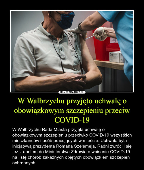 W Wałbrzychu przyjęto uchwałę o obowiązkowym szczepieniu przeciw COVID-19