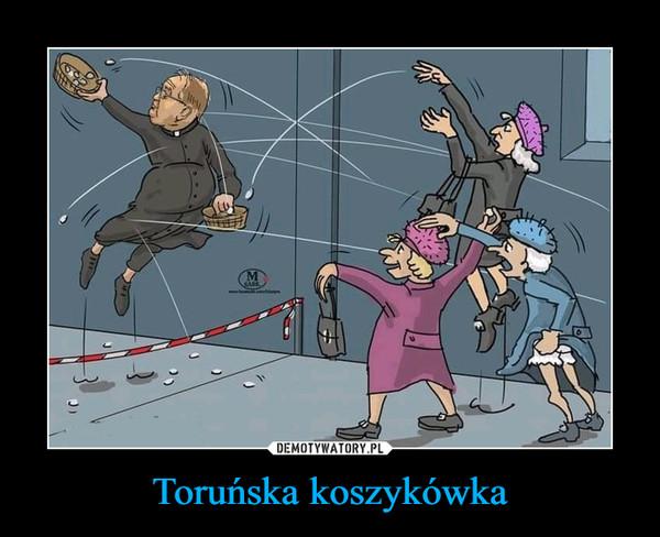 Toruńska koszykówka –