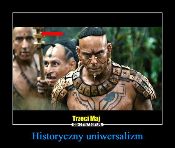 Historyczny uniwersalizm –