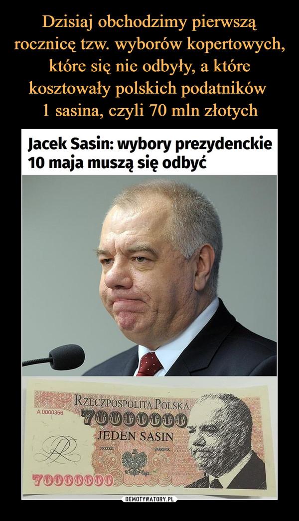 –  Jacek Sasin: wybory prezydenckie10 maja muszą się odbyć