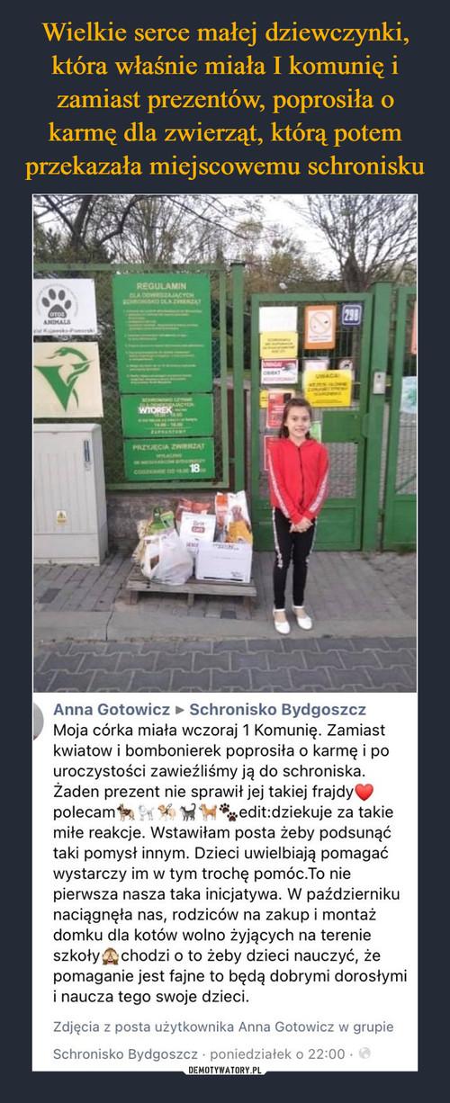 Wielkie serce małej dziewczynki, która właśnie miała I komunię i zamiast prezentów, poprosiła o karmę dla zwierząt, którą potem przekazała miejscowemu schronisku