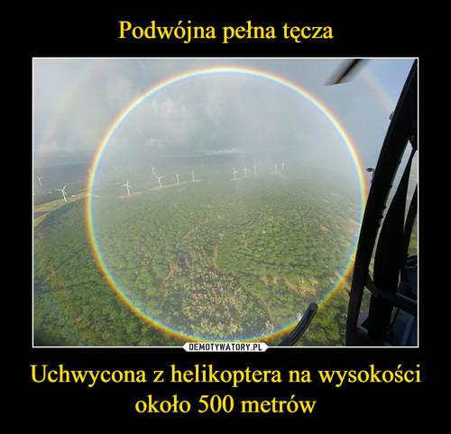 Podwójna pełna tęcza Uchwycona z helikoptera na wysokości około 500 metrów
