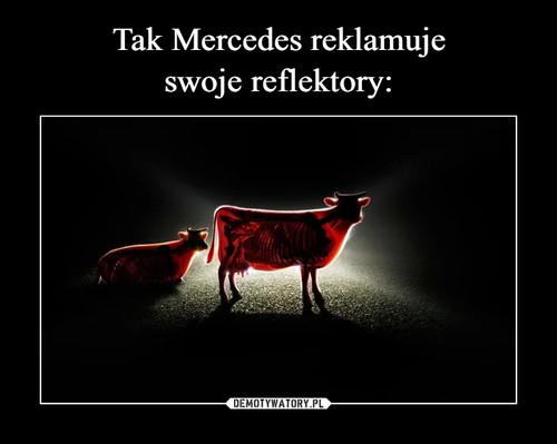 Tak Mercedes reklamuje swoje reflektory:
