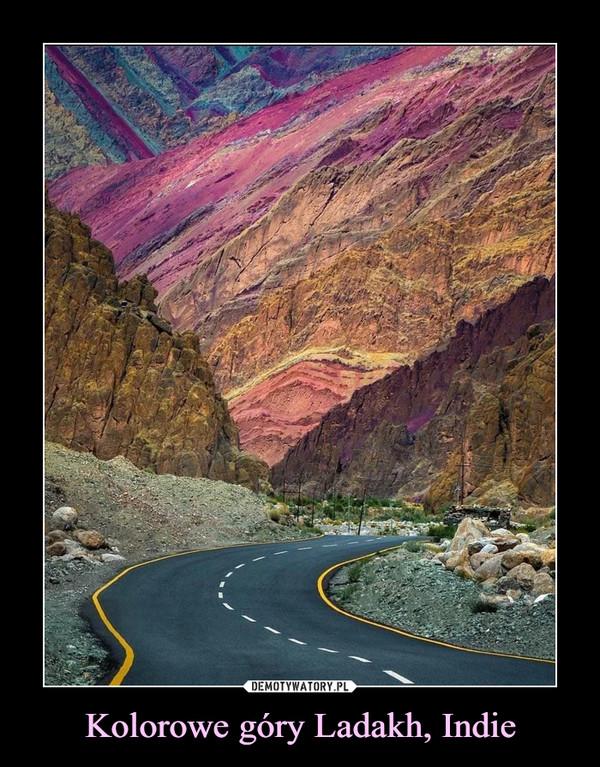 Kolorowe góry Ladakh, Indie –
